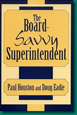 The Board-Savvy Superintendent